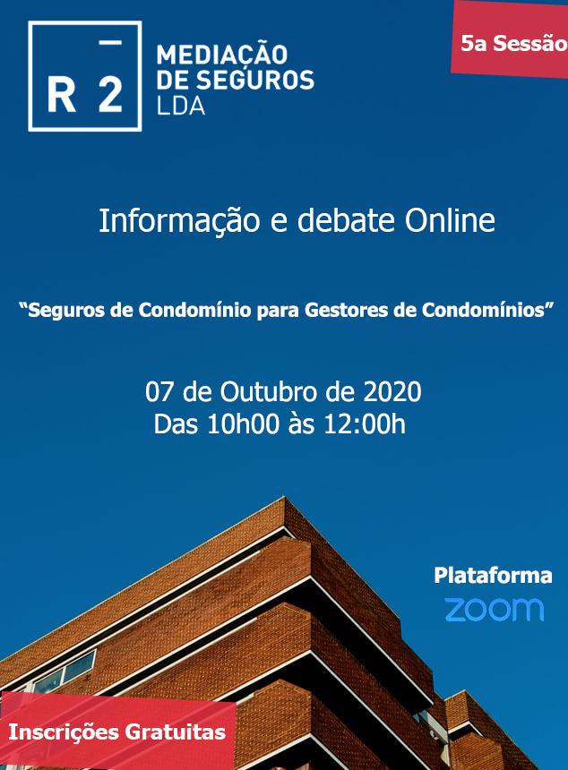 """5a Informação e Debate Online """" Seguros de Condomínio para Gestores de Condomínios"""""""